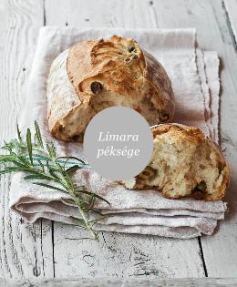 Limara Péksége – Házi pékek alapkönyve